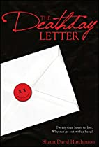 The Deathday Letter by Shaun David…
