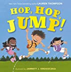 Hop, Hop, Jump! by Lauren Thompson