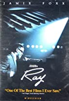 Ray [2004 film] by Taylor Hackford