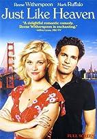 Just Like Heaven [2005 film] by Mark Waters