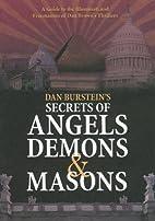 Dan Burstein's Secrets of angels demons &…