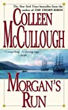 McCullough, Colleen: Morgan's Run