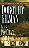 Dorothy Gilman: Mrs. Pollifax and the Whirling Dervish