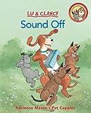 Mason, Adrienne: Sound Off (Turtleback School & Library Binding Edition) (Lu & Clancy)