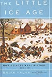 Fagan, Brian M.: Little Ice Age