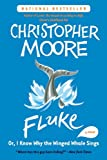 Moore, Christopher: Fluke (Turtleback School & Library Binding Edition)