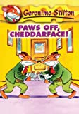 Stilton, Geronimo: Paws Off, Cheddarface!