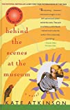 Atkinson, Kate: Behind the Scenes at the Museum