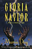 Naylor, Gloria: Mama Day (Turtleback School & Library Binding Edition)