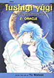 Watase, Yu: Fushigi Yugi, Volume 2: Oracle (Fushigi Yugi: The Mysterious Play (Pb))