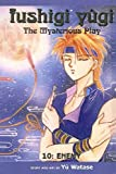 Watase, Yu: Fushigi Yugi, Volume 10: Enemy (Fushigi Yugi: The Mysterious Play (Pb))