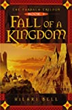 Bell, Hilari: Fall Of A Kingdom (Turtleback School & Library Binding Edition) (Farsala Trilogy)