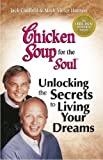Canfield, Jack: Chicken Soup for the Soul: Living Your Dreams