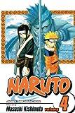 Kishimoto, Masashi: Naruto, Vol. 4: The Next Level