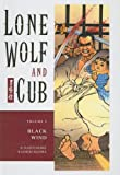 Koike, Kazuo: Black Wind (Lone Wolf and Cub (Prebound))