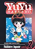 Togashi, Yoshihiro: YuYu Hakusho 02 (Turtleback School & Library Binding Edition) (Yuyu Hakusho (Prebound))