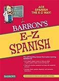 Silverstein, Ruth J.: Barron's E-Z Spanish (Barron's E-Z (Prebound)) (Spanish Edition)