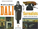 Ross, Michael Elsohn: Salvador Dali and the Surrealists (Turtleback School & Library Binding Edition)