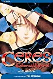 Watase, Yu: Ceres, Celestial Legend 8: Miori (Ceres, Celestial Legend (Pb))
