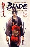 Samura, Hiroaki: Cry of the Worm (Blade of the Immortal (Pb))