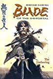 Samura, Hiroaki: Blade of the Immortal: The Gathering