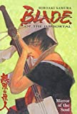 Samura, Hiroaki: Blade of the Immortal: Mirror of the Soul