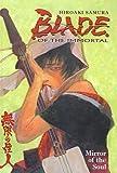 Samura, Hiroaki: Mirror of the Soul (Blade of the Immortal (Pb))