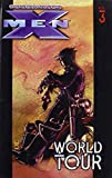 Millar, Mark: World Tour (Ultimate X-Men (Pb))