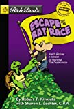Kiyosaki, Robert T.: Rich Dad's Escape From The Rat Race: How Rich Dad's Advice Made A Poor Kid Rich (Turtleback School & Library Binding Edition)