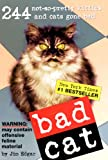 Edgar, Jim: Bad Cat (Turtleback School & Library Binding Edition)