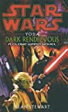 Stewart, Sean: Yoda: Dark Rendezvous (Star Wars: A Clone Wars Novel (Pb))