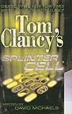 Michaels, David: Tom Clancy's Splinter Cell