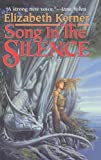 Kerner, Elizabeth: Song in the Silence: The Tale of Lanen Kaelar