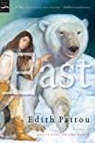 Pattou, Edith: East (Turtleback School & Library Binding Edition)
