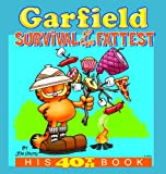 Davis, Jim: Garfield Survival Of The Fattest (Turtleback School & Library Binding Edition)