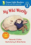 Eaton, Deborah J.: My Wild Woolly