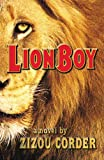 Corder, Zizou: Lionboy (Turtleback School & Library Binding Edition) (Lionboy Trilogy)