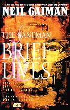 The Sandman Vol. 7: Brief Lives by Neil…