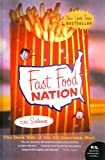 Schlosser, Eric: Fast Food Nation: The Dark Side of the All-American Meal