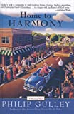 Gulley, Philip: Home to Harmony (Harmony Novels)