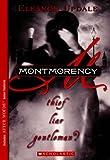 Updale, Eleanor: Montmorency: Thief, Liar, Gentleman (Turtleback School & Library Binding Edition)