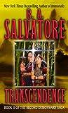 Salvatore, R. A.: Transcendence (Second Demonwars Saga (Prebound))