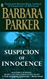 Parker, Barbara: Suspicion of Innocence