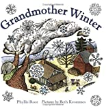 Root, Phyllis: Grandmother Winter (Turtleback School & Library Binding Edition)