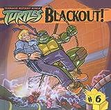 Peterson, Scott: Blackout! (Teenage Mutant Ninja Turtles (Prebound))