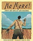 Rappaport, Doreen: No More! (Turtleback School & Library Binding Edition)