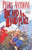 Anthony, Piers: Roc And A Hard Place: A Xanth Novel