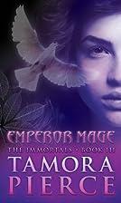 Emperor Mage (The Immortals) by Tamora…
