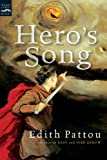 Pattou, Edith: Hero's Song: The First Song Of Eirren (Turtleback School & Library Binding Edition)