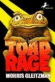 Gleitzman, Morris: Toad Rage (Turtleback School & Library Binding Edition)